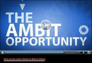 See the Ambit Opportunity.
